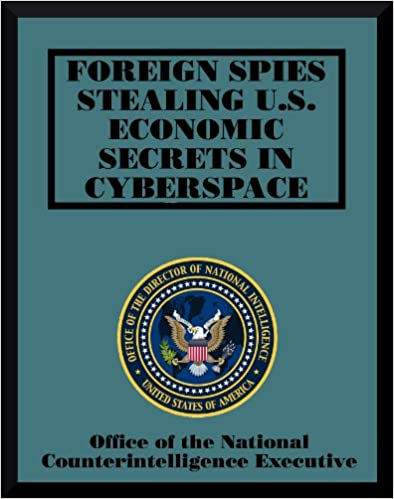 Download Foreign Spies Stealing US Economic Secrets in Cyberspace PDF, azw (Kindle), ePub
