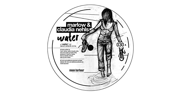 Water Daniel Stefanik Remix By Marlow Claudia Nehls On Amazon