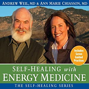 Self-Healing with Energy Medicine Hörbuch