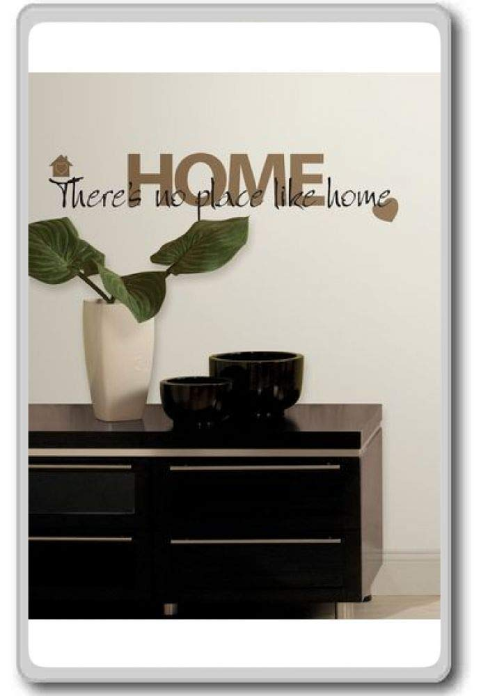 There's No Place like Home Stick Wall motivational quote fridge magnet