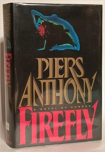 Firefly: Piers Anthony: 9780688097059: Amazon com: Books