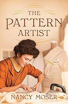 The Pattern Artist by [Moser, Nancy]
