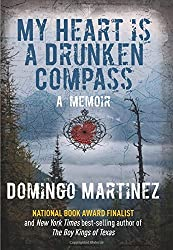 My Heart Is a Drunken Compass: A Memoir