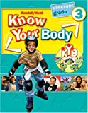 Grade 3 Know Your Body Student Workbook, K/H (Kyb), 0757528775
