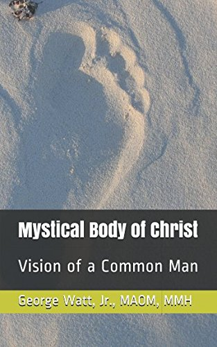 ist: Vision of a Common Man (Mystical Body)