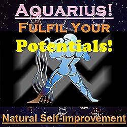 AQUARIUS True Potentials Fulfilment - Personal Development