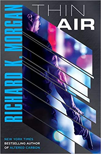 Thin Air: A Novel: Amazon.es: Richard K. Morgan: Libros en ...