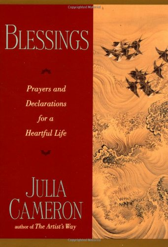 Blessings: Prayers and Declarations for a Heartful Life