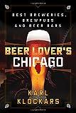 beer and philosophy - Beer Lover's Chicago: Best Breweries, Brewpubs and Beer Bars (Beer Lovers Series)