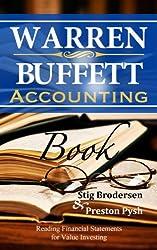 Warren Buffett Accounting Book: Reading Financial Statements for Value Investing (Warren Buffett's 3 Favorite Books Book 2) (English Edition)