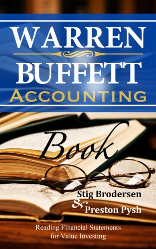 Pdf Education Warren Buffett Accounting Book: Reading Financial Statements for Value Investing (Warren Buffett's 3 Favorite Books Book 2)