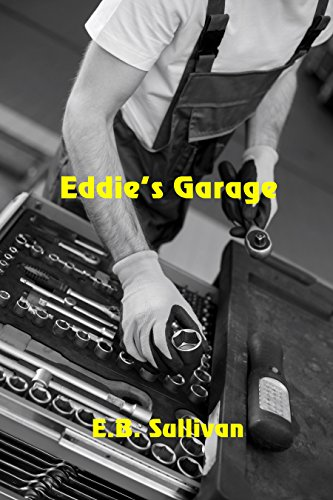 Eddie's Garage by [Sullivan, E. B.]