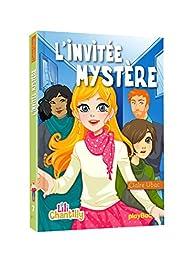 Lili Chantilly, tome 7 : L'invitée mystère par Claire Ubac