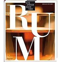 Das große Buch vom Rum
