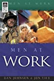 Men at Work, Dan Johnson and Jon W. Tice, 1594020302