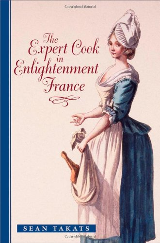 Image of The Expert Cook in Enlightenment France (The Johns Hopkins University Studies in Historical and Political Science)
