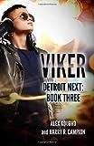 img - for Viker (Detroit Next) (Volume 3) book / textbook / text book