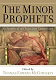 The Minor Prophets: An Exegetical and Expository Commentary (2009-01-01)