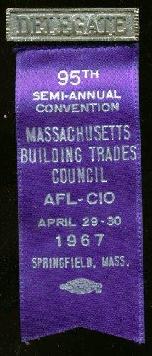 Massachusetts Building Trades 95th Semi-Annual Convention Delegate pin 1967 ()