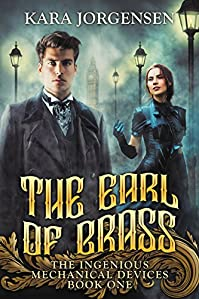 The Earl Of Brass by Kara Jorgensen ebook deal