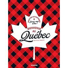 Bienvenue au Québec (Bienvenue à table) (French Edition)