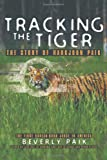 Tracking the Tiger, Beverly Paik, 1462009883