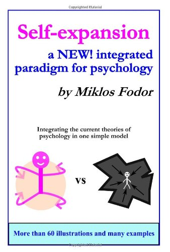 Self-expansion: a NEW! integrated paradigm for psychology pdf epub