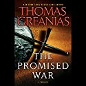 The Promised War: A Thriller Audiobook by Thomas Greanias Narrated by Piter Marek