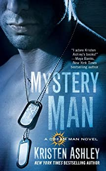 Mystery Man (The Dream Man Series Book 1) by [Ashley, Kristen]