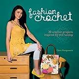 Fashion Crochet, Claire Montgomerie, 1780974302
