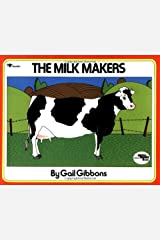 The Milk Makers (Reading Rainbow Book) Paperback