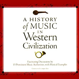 A History of Music in Western Civilization Audiobook