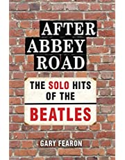 After Abbey Road: The Solo Hits of The Beatles