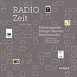 Radio Days: Tube Radios, Design Classics, Internet Radio (English and German Edition)