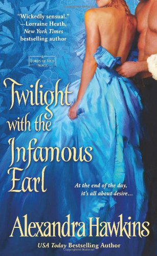 Twilight with the Infamous Earl: A Lords of Vice Novel pdf epub