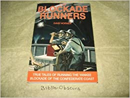The Blockade Runners by Dave Horner (1992-12-03)