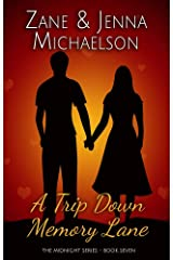 A Trip Down Memory Lane - A Short Story: The Midnight Series - Book Seven Kindle Edition