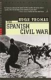 The Spanish Civil War: Revised Edition (Modern Library Paperbacks)
