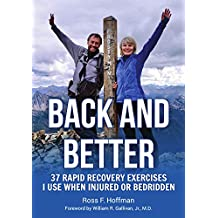 Back and Better: 37 Rapid Recovery Exercises I Use When Injured or Bedridden