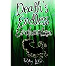 Death's Endless Enchanter: Mystery (January Chevalier Supernatural Mysteries Book 3)