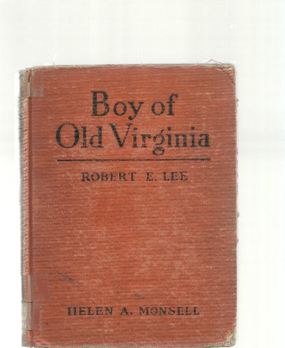 Robert E. Lee: Boy of Old Virginia (Childhood of Famous Americans)