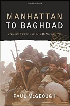 Book Manhattan to Baghdad: Despatches from the frontline of the War on Terror