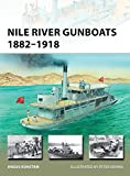 Nile River Gunboats 1882–1918 (New Vanguard)