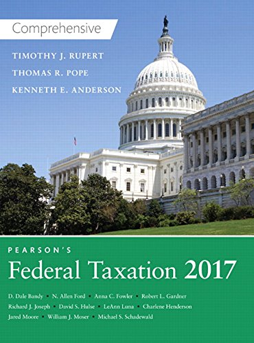 Pearson's Federal Taxation 2017 Comprehensive (30th Edition)