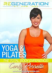 Yoga & Pilates: The Total Body Experience!