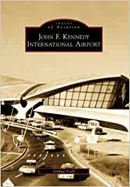 John F. Kennedy International Airport (Images of Aviation)