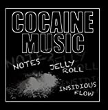 Cocaine Music (feat. Jellyroll) by Notes & Insidious Flow