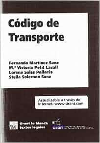 CODIGO DE TRANSPORTE.: 9788484560807: Amazon.com: Books