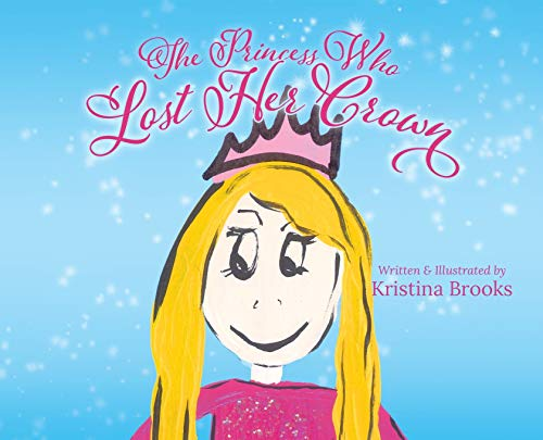 The Princess Who Lost Her Crown