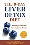 img - for The 9-Day Liver Detox Diet: The Definitive Diet that Delivers Results book / textbook / text book